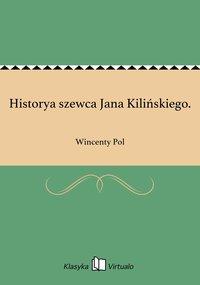 Historya szewca Jana Kilińskiego.