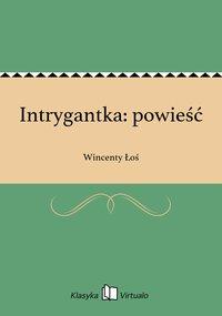 Intrygantka: powieść