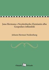 Jana Hermana z Neydenburku Ziemianin albo Gospodarz inflandski