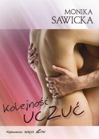 Kolejność uczuć - Monika Sawicka - ebook