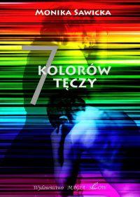 7 kolorów tęczy - Monika Sawicka - ebook
