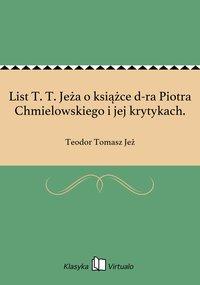 List T. T. Jeża o książce d-ra Piotra Chmielowskiego i jej krytykach.