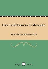 Listy Cześnikiewicza do Marszałka.