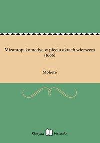Mizantop: komedya w pięciu aktach wierszem (1666)