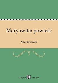Maryawita: powieść - Artur Gruszecki - ebook