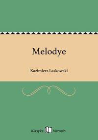 Melodye - Kazimierz Laskowski - ebook