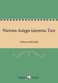 Nietota: księga tajemna Tatr