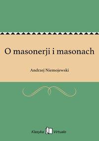 O masonerji i masonach - Andrzej Niemojewski - ebook
