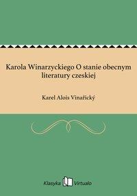 Karola Winarzyckiego O stanie obecnym literatury czeskiej