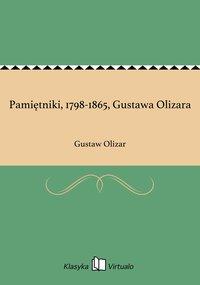 Pamiętniki, 1798-1865, Gustawa Olizara
