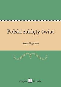Polski zaklęty świat