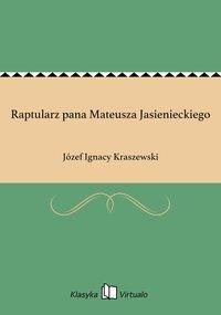 Raptularz pana Mateusza Jasienieckiego