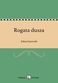 Rogata dusza - Julian Łętowski - ebook