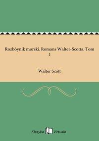 Rozbóynik morski. Romans Walter-Scotta. Tom 2 - Walter Scott - ebook