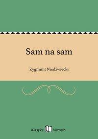 Sam na sam - Zygmunt Niedźwiecki - ebook