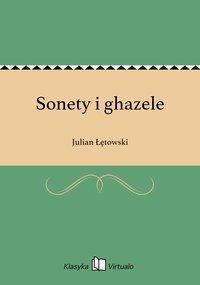 Sonety i ghazele - Julian Łętowski - ebook
