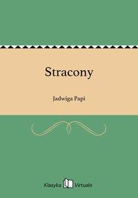 Stracony - Jadwiga Papi - ebook