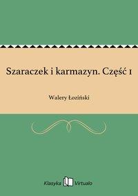 Szaraczek i karmazyn. Część 1