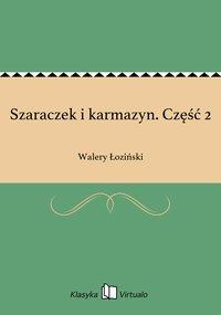 Szaraczek i karmazyn. Część 2