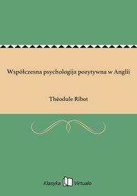 Współczesna psychologija pozytywna w Anglii
