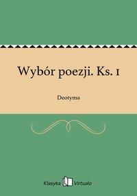 Wybór poezji. Ks. 1