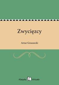 Zwycięzcy - Artur Gruszecki - ebook