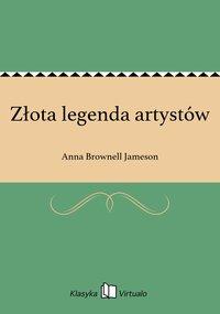 Złota legenda artystów - Anna Brownell Jameson - ebook