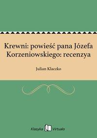 Krewni: powieść pana Józefa Korzeniowskiego: recenzya