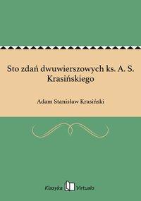Sto zdań dwuwierszowych ks. A. S. Krasińskiego