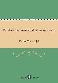 Rotułowicze powieść z dziejów serbskich
