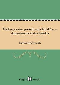 Nadzwyczajne posiedzenie Polaków w departamencie des Landes