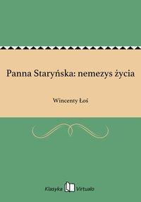 Panna Staryńska: nemezys życia