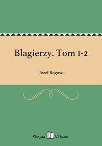 Blagierzy. Tom 1-2