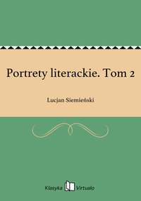 Portrety literackie. Tom 2