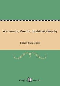 Wieczornice; Mozaika; Brodziński; Okruchy