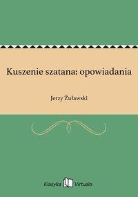Kuszenie szatana: opowiadania