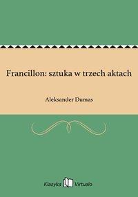 Francillon: sztuka w trzech aktach