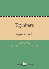 Trynitarz - Leopold Starzeński - ebook