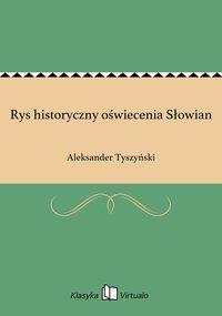 Rys historyczny oświecenia Słowian