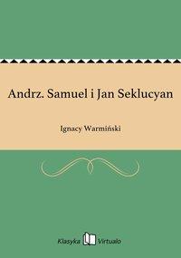 Andrz. Samuel i Jan Seklucyan