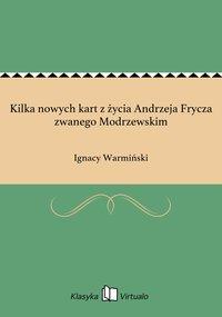 Kilka nowych kart z życia Andrzeja Frycza zwanego Modrzewskim