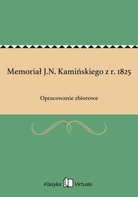 Memoriał J.N. Kamińskiego z r. 1825