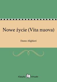 Nowe życie (Vita nuova)