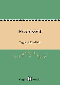 Przedświt - Zygmunt Krasiński - ebook