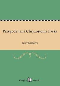 Przygody Jana Chryzostoma Paska
