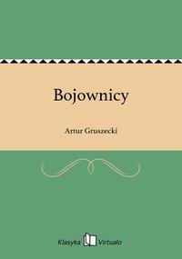 Bojownicy - Artur Gruszecki - ebook