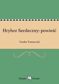 Hryhor Serdeczny: powieść