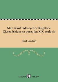 Stan szkół ludowych w Księstwie Cieszyńskiem na początku XIX. stulecia