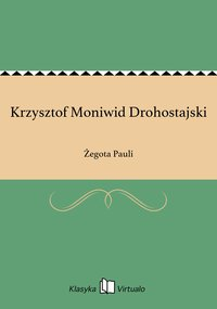 Krzysztof Moniwid Drohostajski