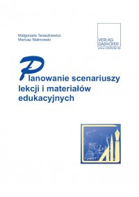 Planowanie scenariuszy lekcji i materiałów edukacyjnych